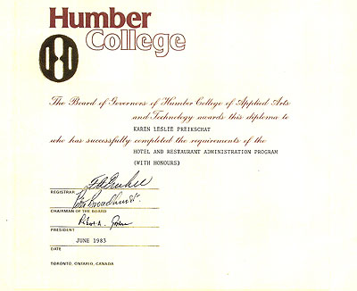1983 - Humber College Hotel and Restaurant Administration program with Honours